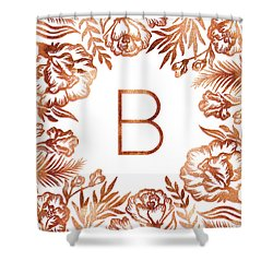 Letter B - Rose Gold Glitter Flowers Shower Curtain