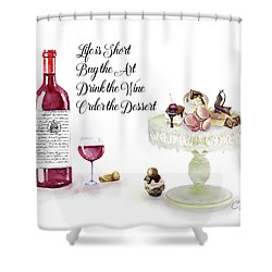Shower Curtain featuring the digital art Life Is Short by Colleen Taylor