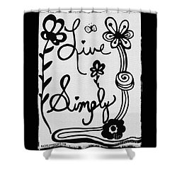 Live Simply Shower Curtain