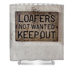 Shower Curtain featuring the photograph Loafers Not Wanted Keep Out by Edward Fielding