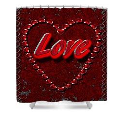 Shower Curtain featuring the digital art Love 101 by Michelle Audas