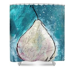 Love And Hope Pear- Art By Linda Woods Shower Curtain