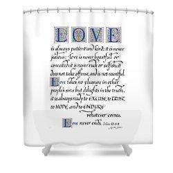 Love Is Always Patient Shower Curtain