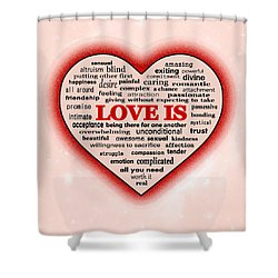 Shower Curtain featuring the digital art Love Is by Anastasiya Malakhova