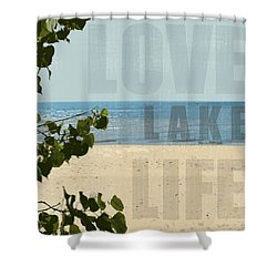 Shower Curtain featuring the photograph Love Lake Life by Michelle Calkins