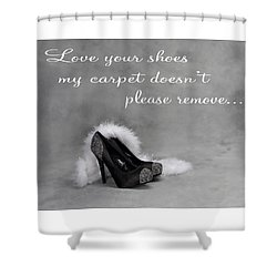 Love Your Shoes Shower Curtain
