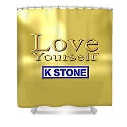 Love Yourself Shower Curtain