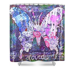 Loved Butterfly Shower Curtain