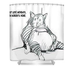 Loving Mondays Shower Curtain