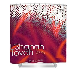 L'shanah Tovah 1 Shower Curtain