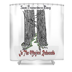 Magical Redwoods  Shower Curtain