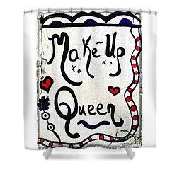 Make-up Queen Shower Curtain