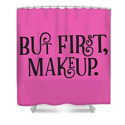 Makeup  Shower Curtain by Elizabeth Taylor