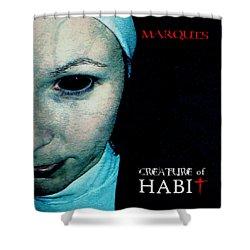 Marquis - Creature Of Habit Shower Curtain