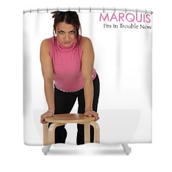 Marquis - I'm In Trouble Now Shower Curtain