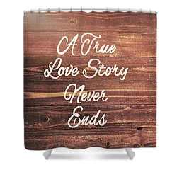Marriage Motto Shower Curtain