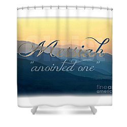 Messiah  Shower Curtain