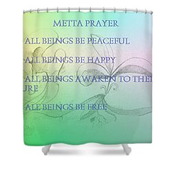 Metta Prayer Shower Curtain