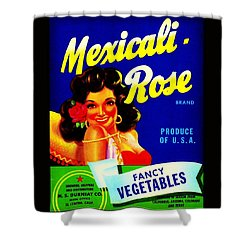Mexicali Rose Vintage Vegetable Crate Label Shower Curtain by Peter Gumaer Ogden