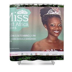 Miss West Africa Shower Curtain by John Potts