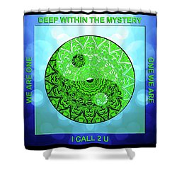 Mission Piece 1a     I Call 2 U Shower Curtain