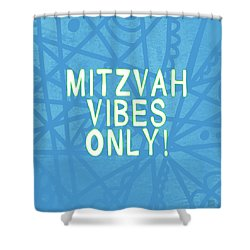 Mitzvah Vibes Only Blue Print- Art By Linda Woods Shower Curtain