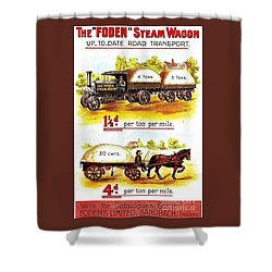 The Foden Steam Wagon Sandbach England Circa 1910 Shower Curtain by Peter Gumaer Ogden