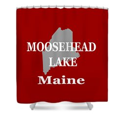 Shower Curtain featuring the photograph Moosehead Lake Maine State Pride  by Keith Webber Jr