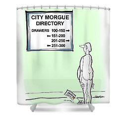 Morgue Directory Shower Curtain