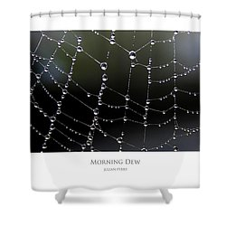Shower Curtain featuring the digital art Morning Dew by Julian Perry