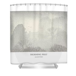 Shower Curtain featuring the digital art Morning Mist by Julian Perry