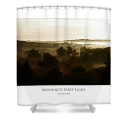 Shower Curtain featuring the digital art Morning's Early Light by Julian Perry