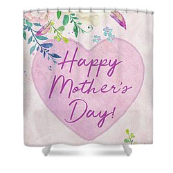 Mother's Day Wishes Shower Curtain
