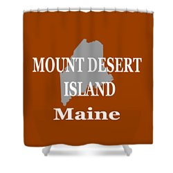 Shower Curtain featuring the photograph Mount Desert Island Maine State City And Town Pride  by Keith Webber Jr