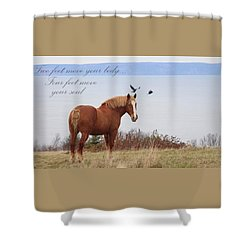 Move Your Soul Shower Curtain
