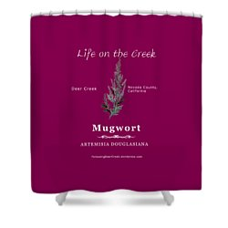 Mugwort - White Text Shower Curtain