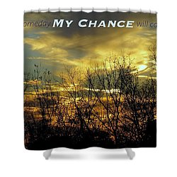 Shower Curtain featuring the photograph My Chance by David Norman