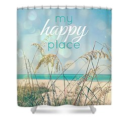My Happy Place Shower Curtain by Valerie Reeves