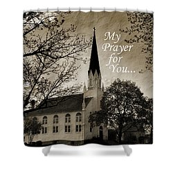 Shower Curtain featuring the photograph My Prayer For You by Joanne Coyle