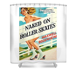 Shower Curtain featuring the painting Naked On Roller Skates by Peter Driben