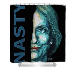Nasty - Hillary Clinton Shower Curtain by Konni Jensen
