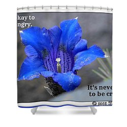Never Be Cruel Shower Curtain