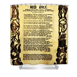No Irish Need Apply Shower Curtain by Bill Cannon
