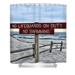 No Lifeguards On Duty Shower Curtain by Paul Ward