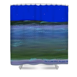 No Moon Night Sea Shower Curtain by Dr Loifer Vladimir