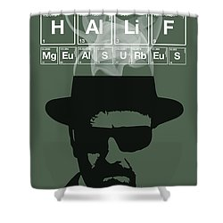 No More Half Measures - Breaking Bad Poster Walter White Quote Shower Curtain