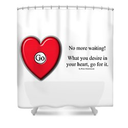 No More Waiting Shower Curtain
