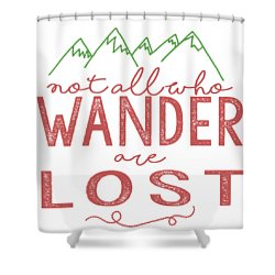 Shower Curtain featuring the digital art Not All Who Wander Are Lost In Pink by Heather Applegate