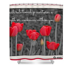 Nurtures Strength Shower Curtain