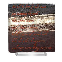 Ocean Lyrics Shower Curtain